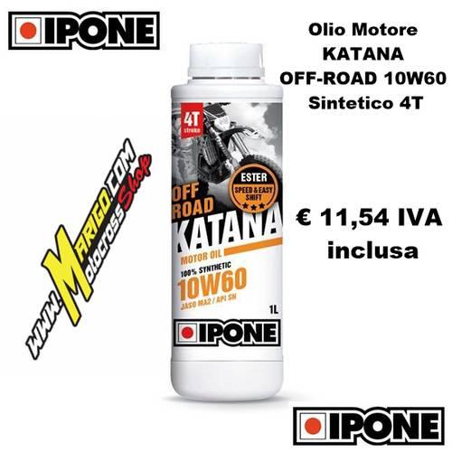 6 - KATANA OFF-ROAD 10W60 Sintetico 4T (1lt) Olio Motore